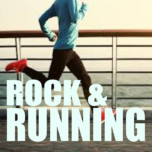 Rock & Running von Various Artists