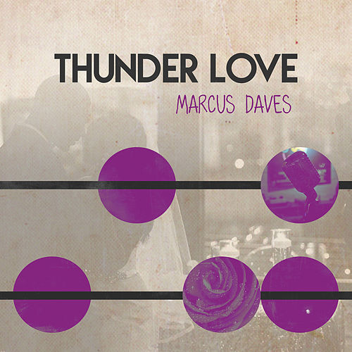 Thunder Love van Marcus Daves