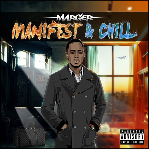 Manifest and Chill di Marger