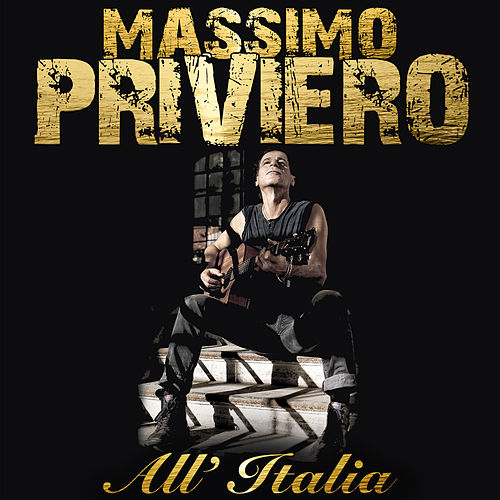 All'Italia von Massimo Priviero