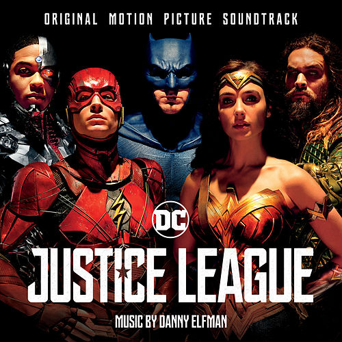 Justice League (Original Motion Picture Soundtrack) di Danny Elfman