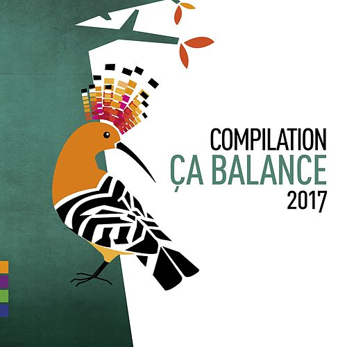 Ça balance 2017 by Various Artists
