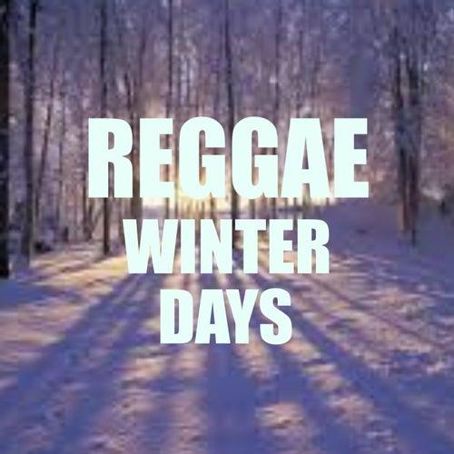 Reggae Winter Days by Various Artists