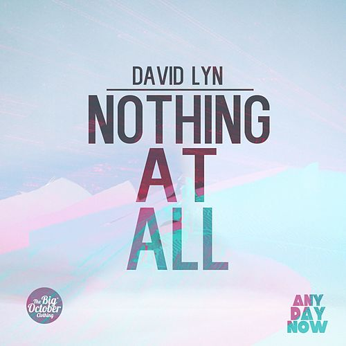 Nothing at All by David Lyn