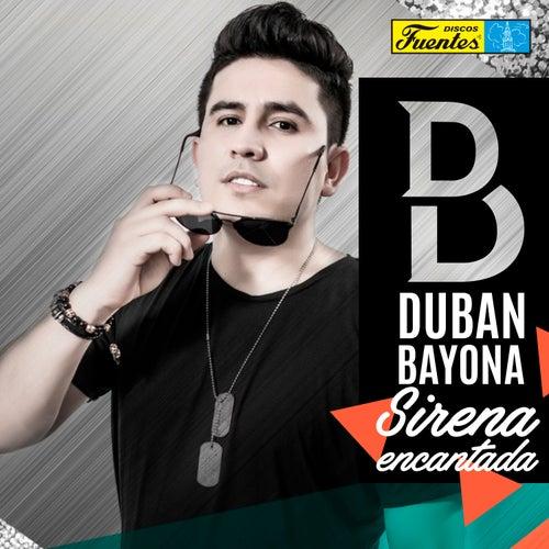 Sirena Encantada de Dubán Bayona
