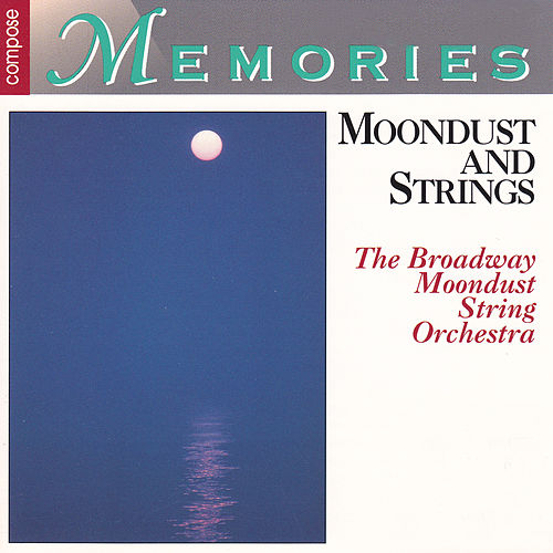 Moondust & Strings de The Broadway Moondust String Orchestra