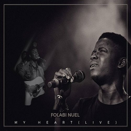 My Heart (Live) by Folabi Nuel