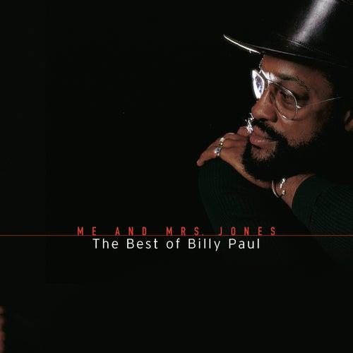 Me And Mrs. Jones: The Best Of Billy Paul de Billy Paul