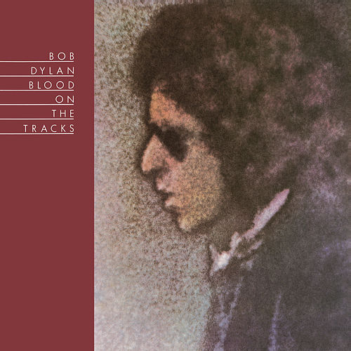 Blood On The Tracks de Bob Dylan