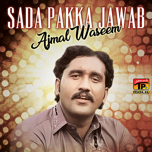 Sada Pakka Jawab - Single by Ajmal Waseem