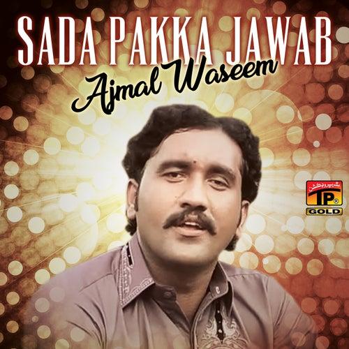 Sada Pakka Jawab - Single by Ajmal Waseem