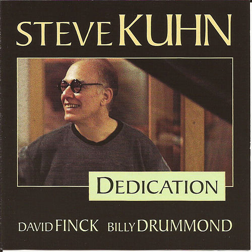 Dedication by Steve Kuhn