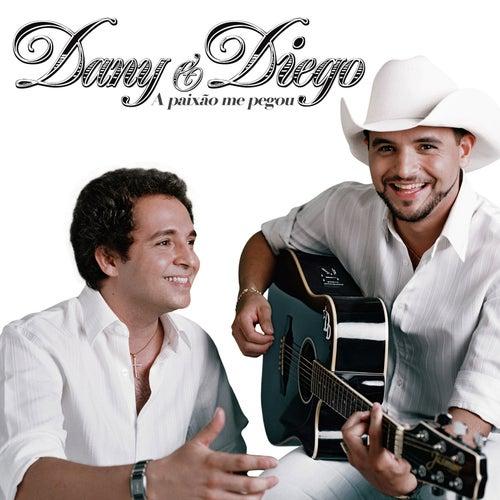 A paixão me pegou de Dany & Diego