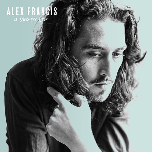 A Stronger Love von Alex Francis