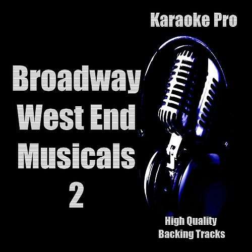 Karaoke Pro - Broadway West End Musicals 2 by Karaoke Pro (1)
