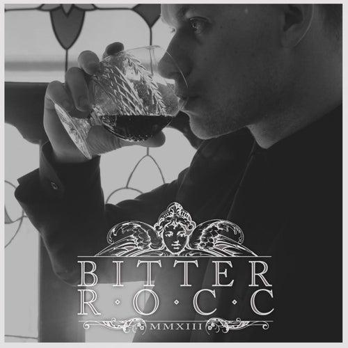 MMXIII part one de Bitter Rocc