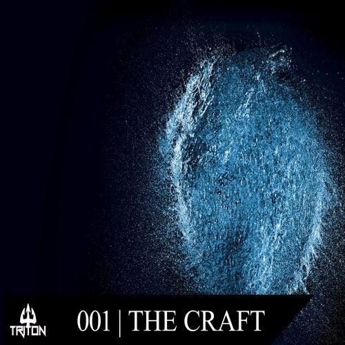 Triton 001 | The Craft de Various Artists