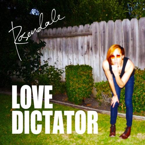 Love Dictator de Rosendale