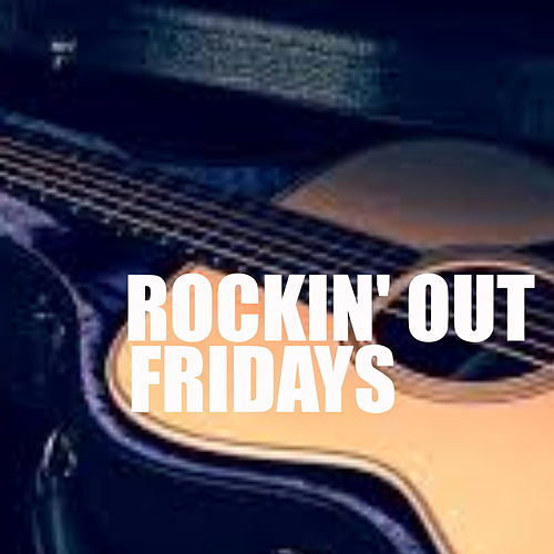 Rockin' Out Fridays by Various Artists