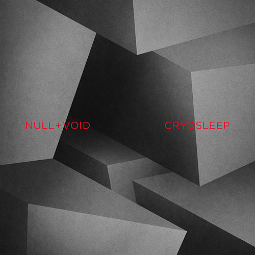 Cryosleep by Null + Void