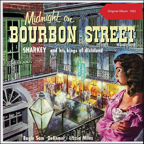 Midnight On Bourbon Street (Original Album 1952) von Sharkey (Rap)