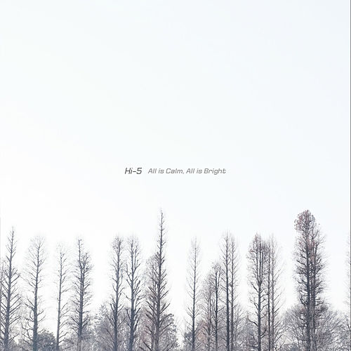 All Is Calm, All Is Bright de Hi-5