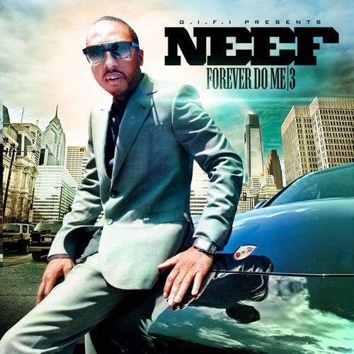 Forever Do Me 3 de Neef Buck