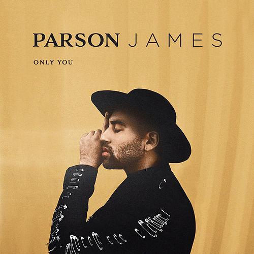 Only You by Parson James