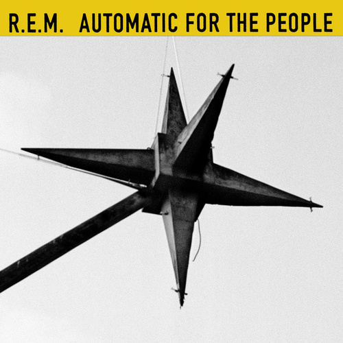 Automatic For The People (25th Anniversary Edition) by R.E.M.