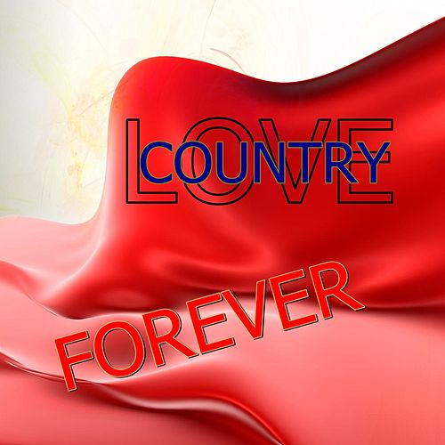 Love Country Forever de Country Love