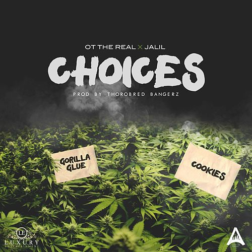 Choices by Ot the Real