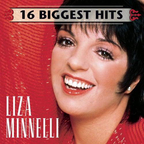 16 Biggest Hits by Liza Minnelli