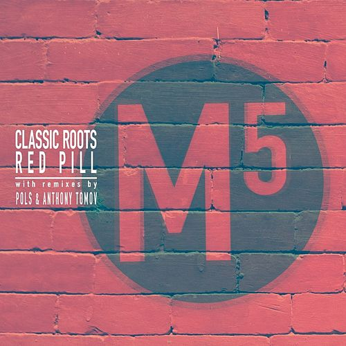 Red Pill by Classic Roots