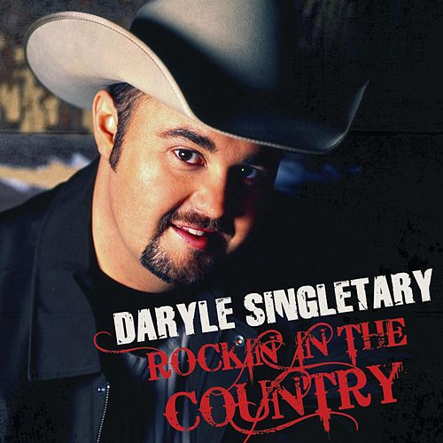 Rockin' In The Country de Daryle Singletary