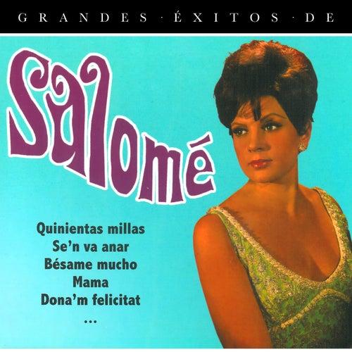 Grandes Éxitos de Salomé by Salomé