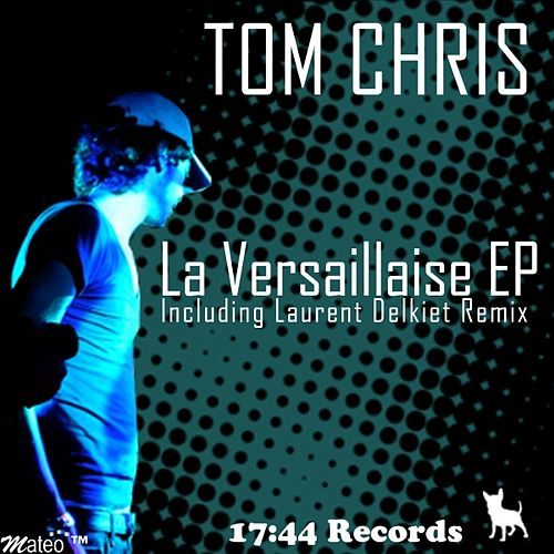 La Versaillaise EP de Tom Chris