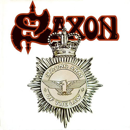 Strong Arm Of The Law von Saxon