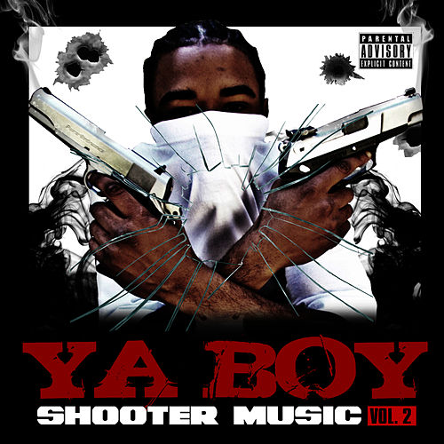 Shooter Music Vol. 2 de Ya Boy