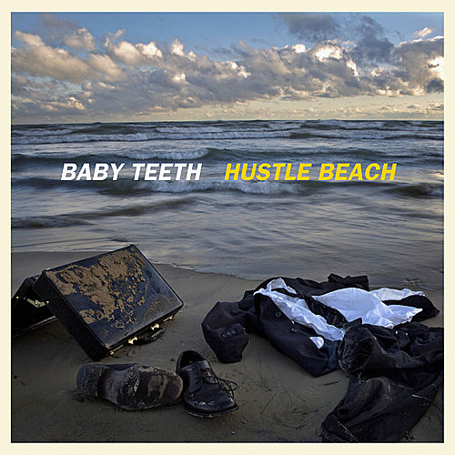 Hustle Beach by Baby Teeth