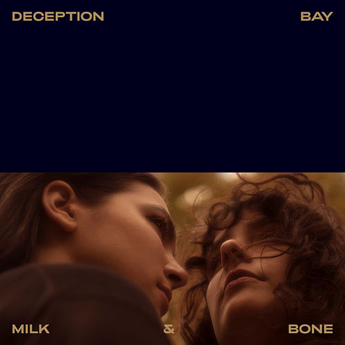 Deception Bay - Single by Milk & Bone