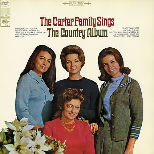 The Carter Family Sings the Country Album by The Carter Family