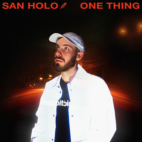 One Thing de San Holo