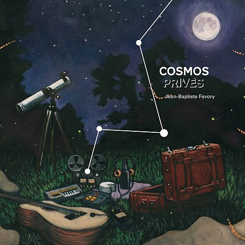 Cosmos privés by Jean-Baptiste Favory