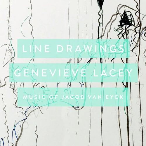 Line Drawings: Music Of Jacob van Eyck de Genevieve Lacey