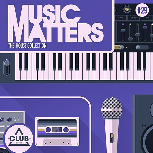 Music Matters - Episode 29 von Various Artists