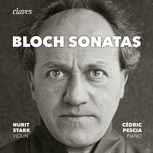 Bloch: The Sonatas for Violin & Piano, Piano Sonata de Cédric Pescia