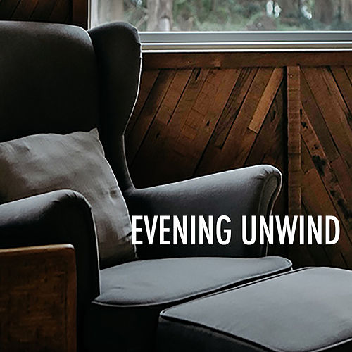 Evening Unwind von Various Artists