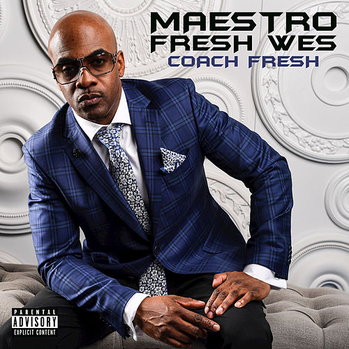 Coach Fresh de Maestro Fresh Wes