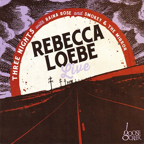 Rebecca Loebe (Live) by Various Artists