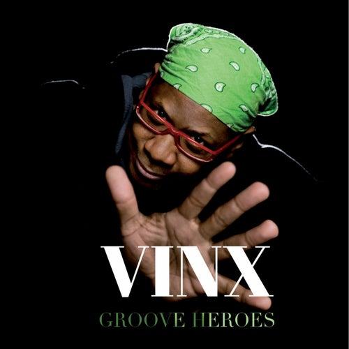 Groove Heroes de VINX